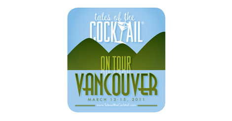 Tales of the Cocktail - Vancouver
